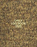 Daily Log Book 2020: Large Daily Simple Diary/Planner Log for Receptions/Home/Business - 8.5