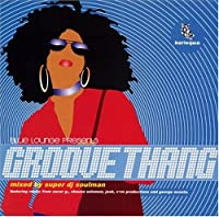 Blue Lounge-Groove Thang