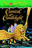 Carnival at Candlelight (Magic Tree House)