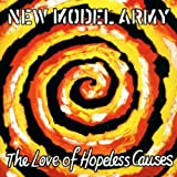 Love of Hopeless Causes by NEW MODEL ARMY (2002-04-09)