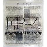Multilevel Holarchy