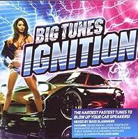 Big Tunes Presents: Ignition