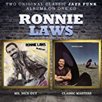 Mr Nice Guy / Classic Masters by RONNIE LAWS (2013-02-05)