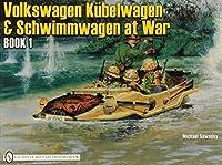 Vw at War: Kubelwagen, Schwimmwagen and Special Vehicles (German Trucks and Cars in World War Ii, Vol 2)