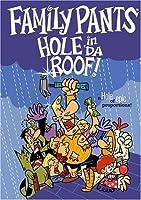 Family Pants' Hole in 'Da Roof! [並行輸入品]