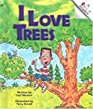 I Love Trees (Rookie Readers)