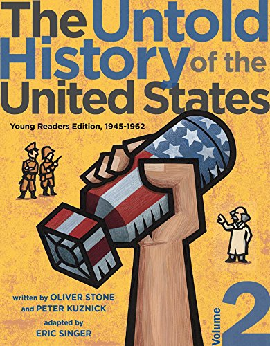 The Untold History of the United States, Volume 2: Young Readers Edition, 1945-1962 (English Edition)