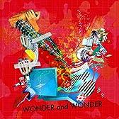 WONDER and WONDER(初回生産限定盤)(DVD付)