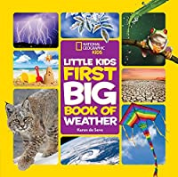 National Geographic Little Kids First Big Book of Weather (National Geographic Little Kids First Big Books)