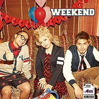 WEEKEND(初回生産限定盤)(DVD付)