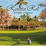 Ramblin' Roll