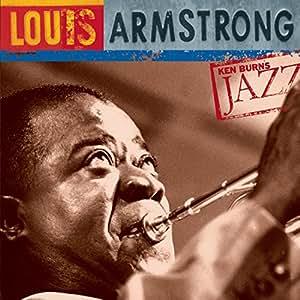 Ken Burns JAZZ Collection: Louis Armstrong