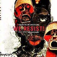 We Resist!