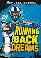 Running Back Dreams (Jake Maddox Team Stories)