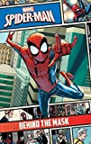 Marvel Spider-Man Behind the Mask (Marvel Comic Storybooks)