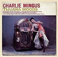 Tijuana Moods