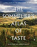The Sommelier's Atlas of Taste: A Field Guide to the Great Wines of Europe 画像