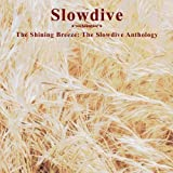 Shinning Breeze-Slowdive Anthology
