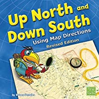 Up North and Down South: Using Map Directions (Map Mania)