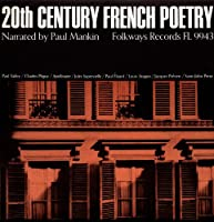 20th Century French Poetry: Narrated By Paul Manki