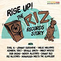 RISE UP - THE RIZ RECORDS STORY