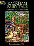 Rackham Fairy Tale Stained Glass Coloring Book (Dover Stained Glass Coloring Book)