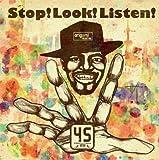 Stop! Look! Listen!