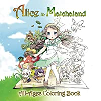 Alice in Matchaland: All-Ages Coloring Book