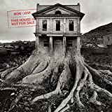 BON JOVI<br />THIS HOUSE IS NOT FOR