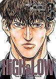 HIGH&LOW THE STORY OF S.W.O.R.D. 3 (少年チャンピオン・コミックス エクストラ)