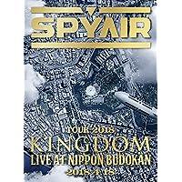 SPYAIR TOUR 2018 -KINGDOM- Live at NIPPON BUDOKAN