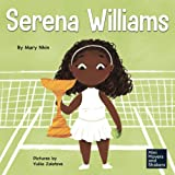 Serena Williams: A Kid's Book About Mental Strength and Cultivating a Champion Mindset