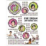 CUE DREAM JAM-BOREE 2014