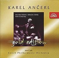 Ancerl Gold Edition 3: Mendelssohn - Bruch - Berg/Violin Concertos