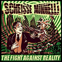 The Fight Against Reality