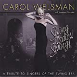 Swing Ladies Swing! a Tribute to Singers of the Sw