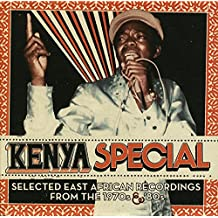 Kenya Special: Selected East African Recording From The 1970s & 80s