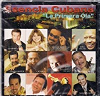 Esencia Cubana: La Primera Ola