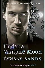 Under a Vampire Moon: Book Sixteen (Argeneau Vampires 16) Kindle Edition