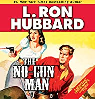 The No-Gun Man (Stories from the Golden Age)