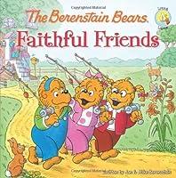 The Berenstain Bears Faithful Friends (Berenstain Bears/Living Lights)【洋書】 [並行輸入品]