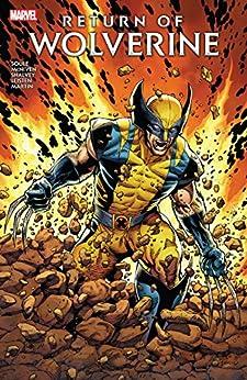 [Soule, Charles]のReturn of Wolverine (Return Of Wolverine (2018-2019)) (English Edition)