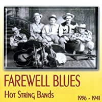 Farewell Blues 1936 - 1941 by Various Artists (2003-08-26)