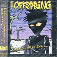 Million Miaway by Offspring (2001-07-18)