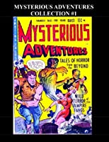 Mysterious Adventures Collection #1: Tales Of Horror from the Beyond! 8 Issues: (#1 - #8) [並行輸入品]