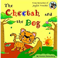 The Cheetah and the Dog (English Edition)