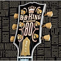 80 & Friend by B.B. King (2015-09-16)