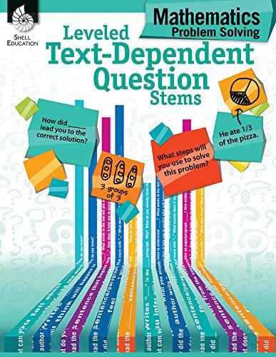 Download Mathematics Problem Solving (Leveled Text-Dependent Question Stems) 1425816444