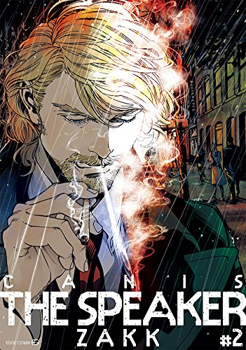 CANIS THE SPEAKER #2 (EDGE COMIX)の詳細を見る