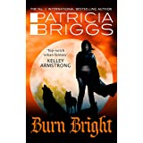 Burn Bright: An Alpha and Omega Novel: Book 5